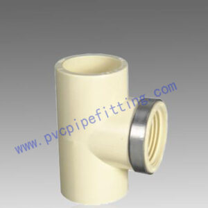 CPVC DIN FITTING FEMALE THTREAD TEE WITH STEEL RING