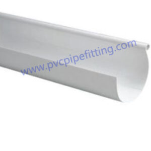 140mm Pvc Gutter Rain Gutter Pvc Fitting Factory