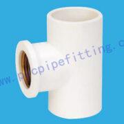PVC FITTING FEMALE TEE(COPPER THREAD) DIN